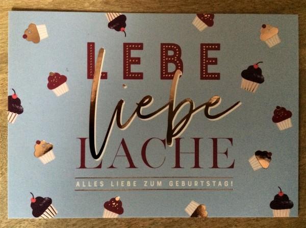 """Postkarte """"Lebe Liebe Lache Alles Liebe zum Geburtstag!"""""""