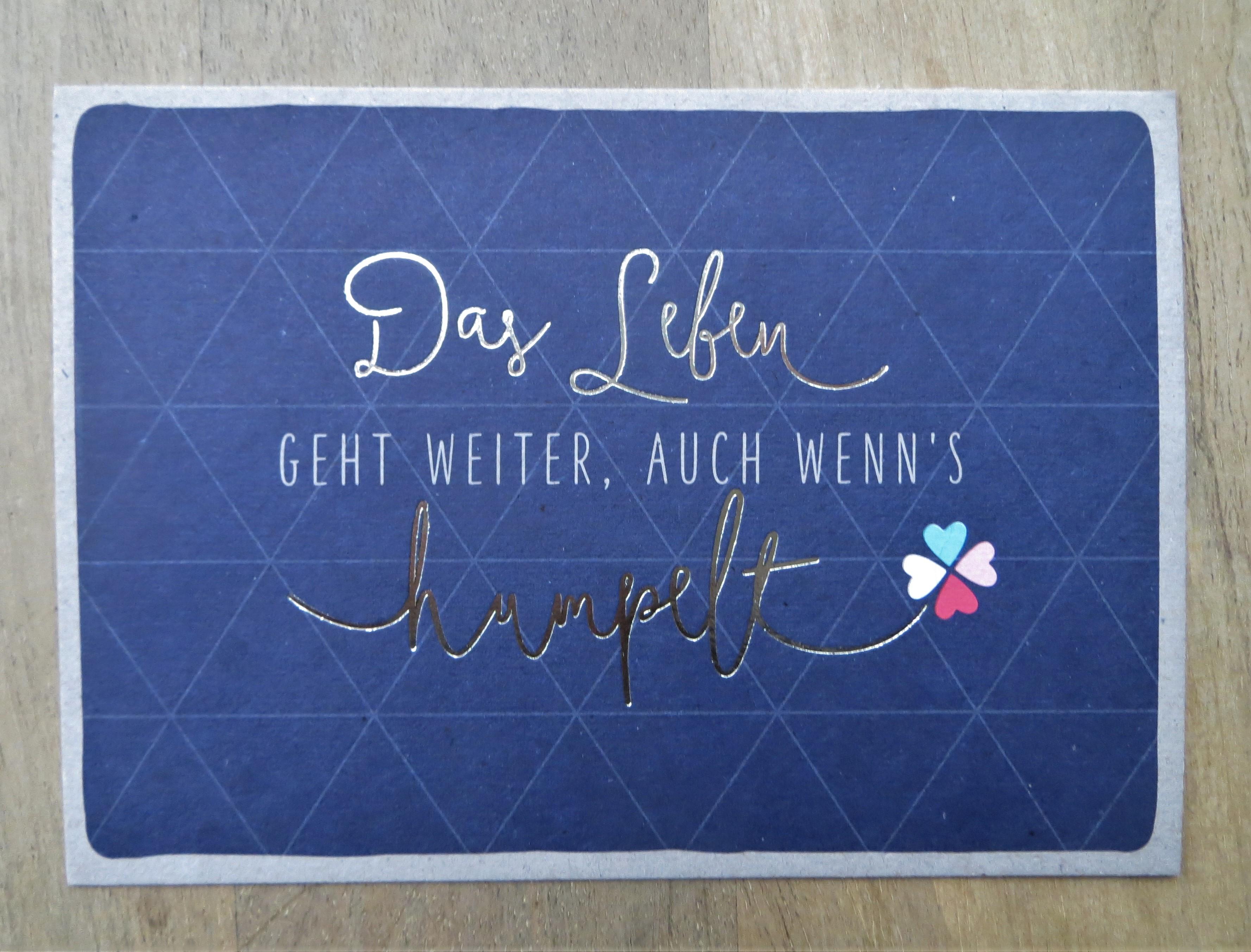 Nützlichgrusskarten - Postkarte Das Leben geht weiter auch wenns humpelt KUNST und BILD - Onlineshop Tante Emmer