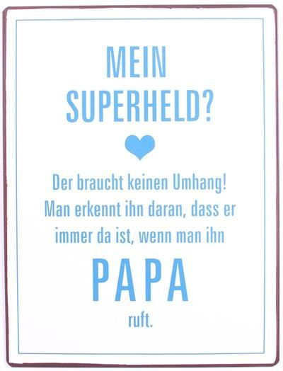 "Metall Schild ""Mein Superheld..."""