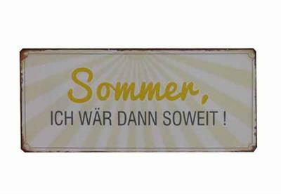 Metall Schild Sommer ICH WÄR DANN SOWEIT
