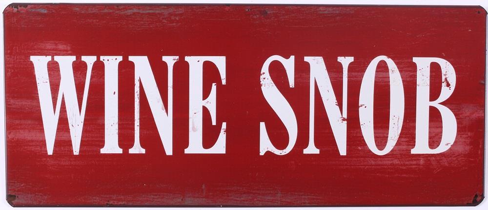 Metall Schild Wine Snob