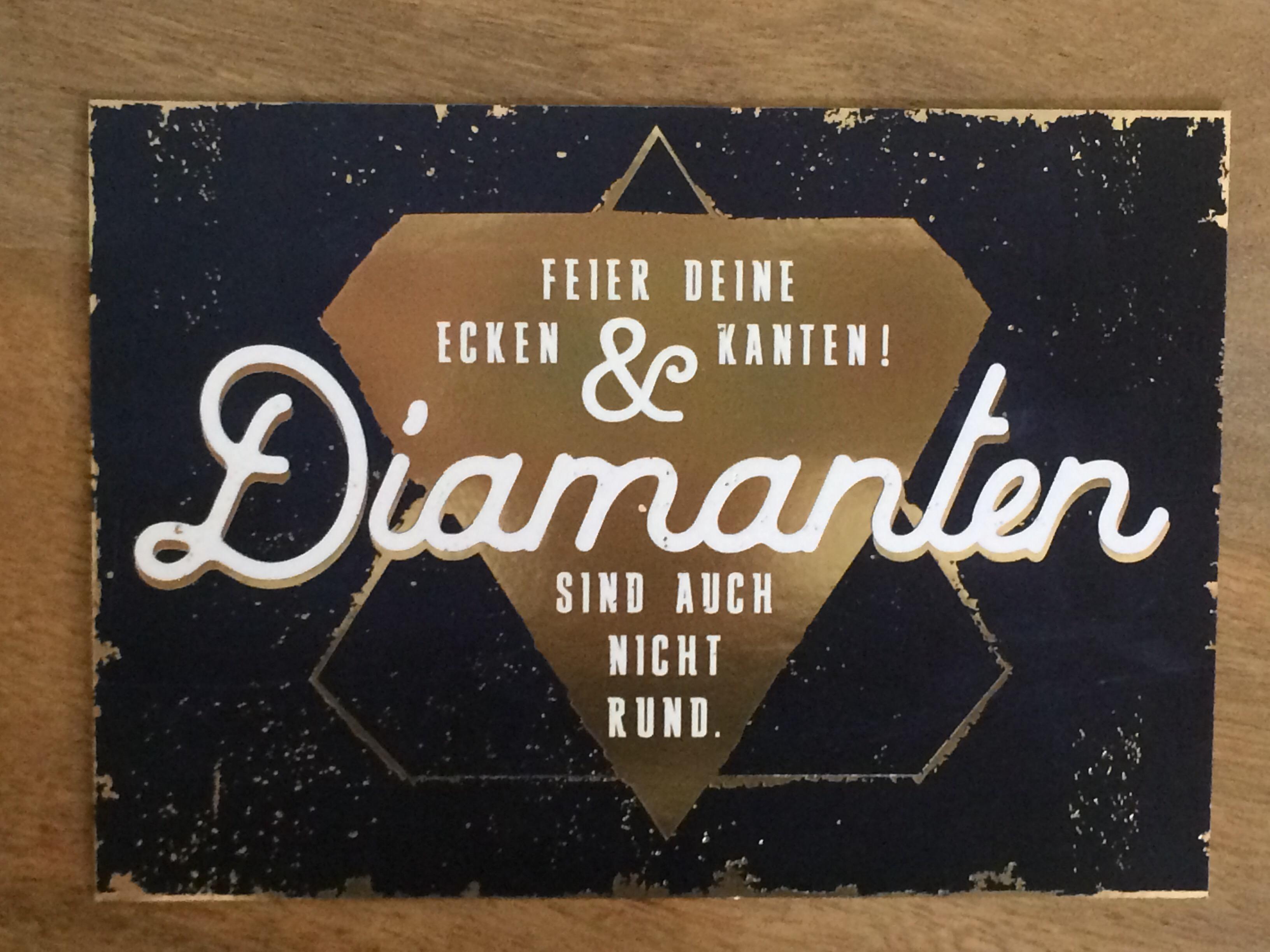 Postkarte Feier deine Ecken Kanten Diamanten sind auch nicht rund. Vintage Art