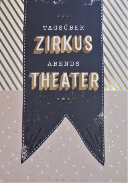 "Postkarte ""Tagsüber Zirkus Abends Theater..."" VintageArt"