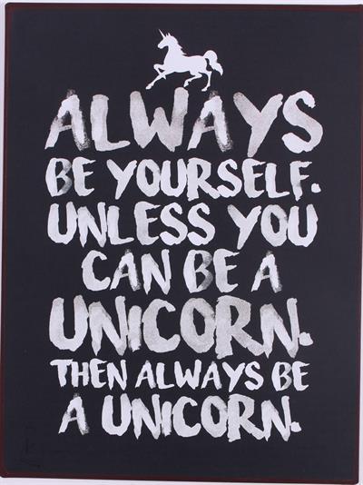 Metall Schild Always be yourself....