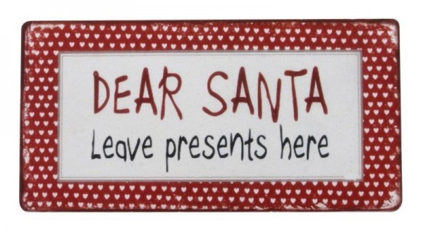 "Magnet "" Dear Santa leave presents here"""