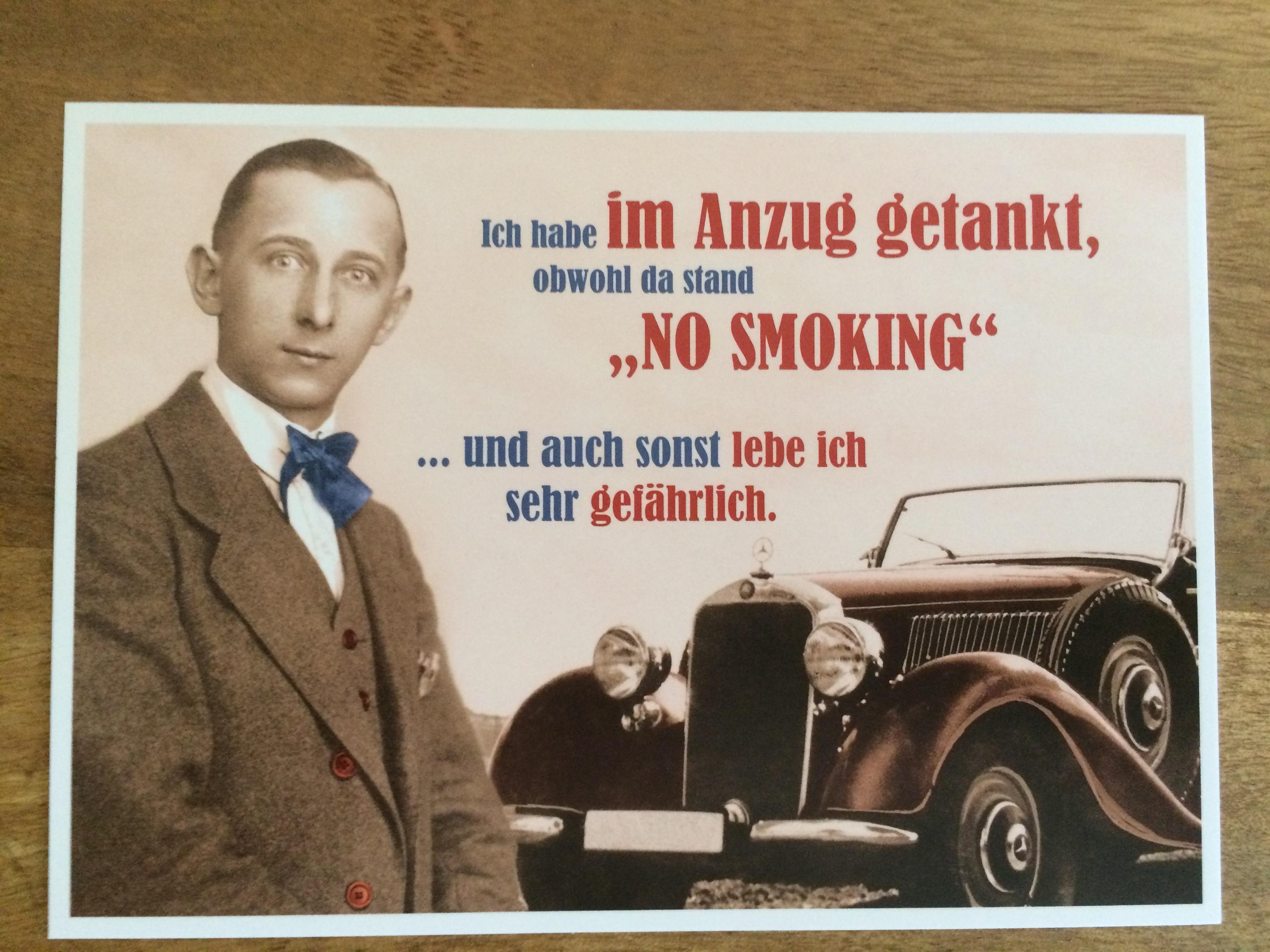 Nützlichgrusskarten - Postkarte Karte Ich habe im Anzug getankt obwohl da stand No smoking ... und auch.... Paloma - Onlineshop Tante Emmer