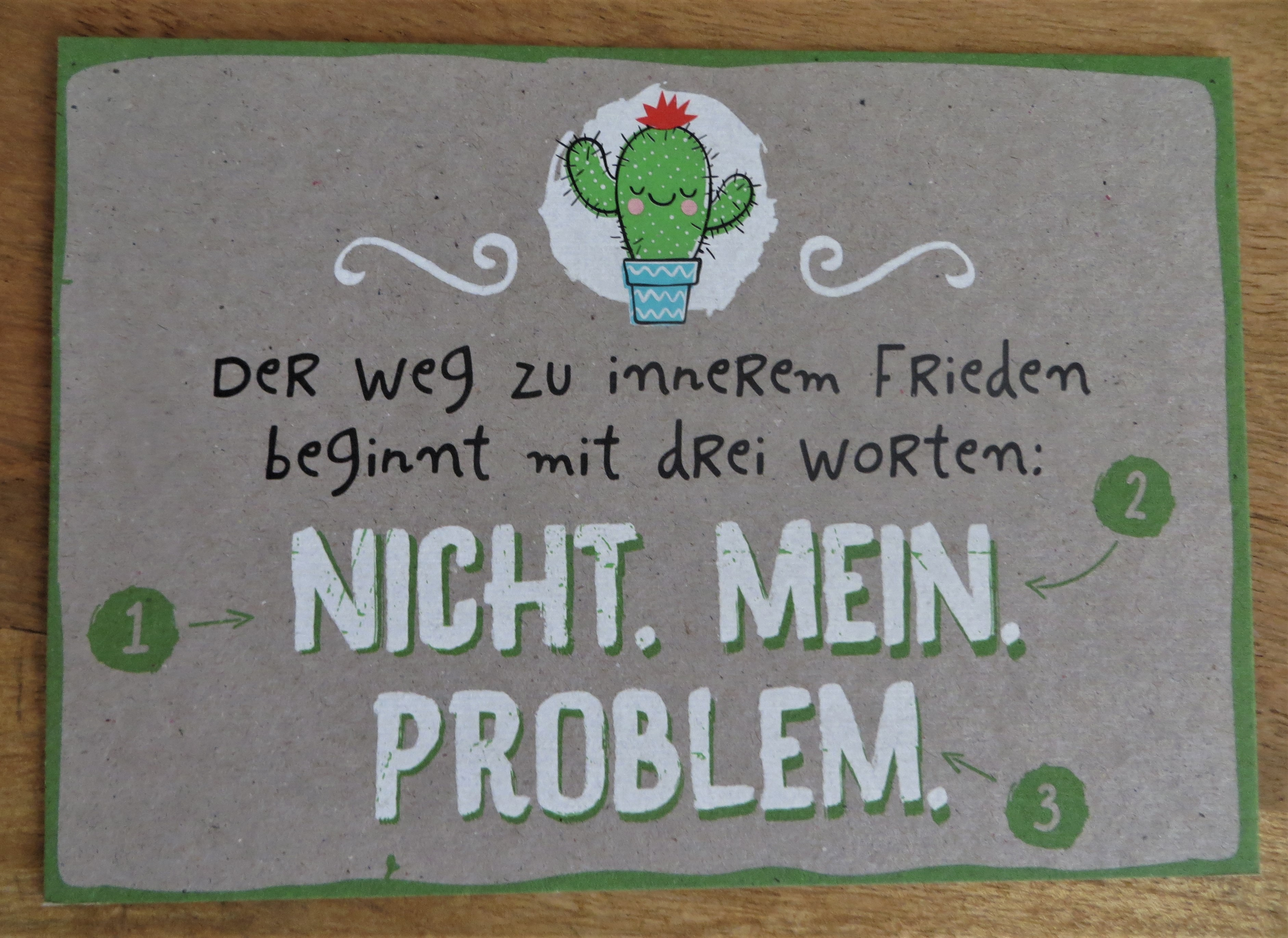 Nützlichgrusskarten - Postkarte Der Weg zu innerem Frieden beginnt mit drei Worten... KUNST und BILD - Onlineshop Tante Emmer