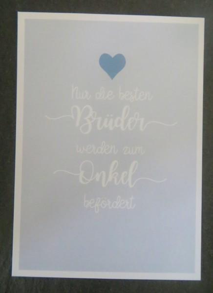 """Karte Postkarte """"Nur die besten Brüder werden zum Onkel befördert"""""""