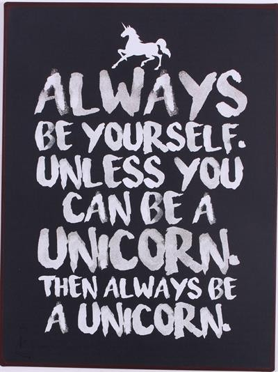 "Metall Schild ""Always be yourself...."""