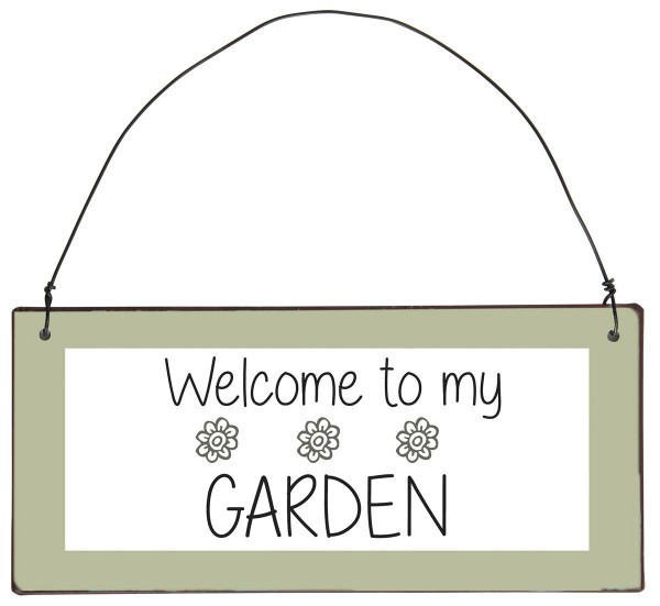 "Metall Schild ""Welcome to my garden"""