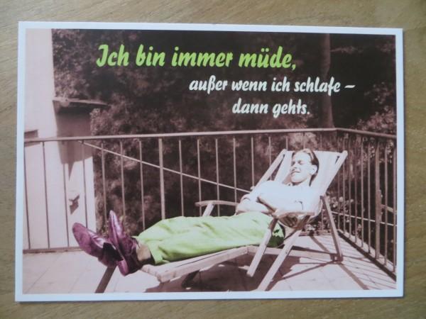 """Postkarte Karte """"Ich bin immer müde, außer wenn ich schlafe - dann gehts."""" Paloma"""