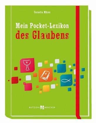 Mein Pocket-Lexikon des Glaubens