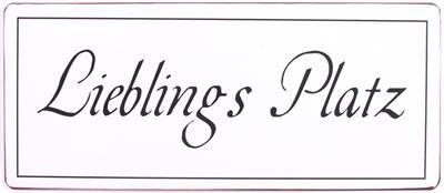 """Metall Schild """"Lieblings Platz"""""""