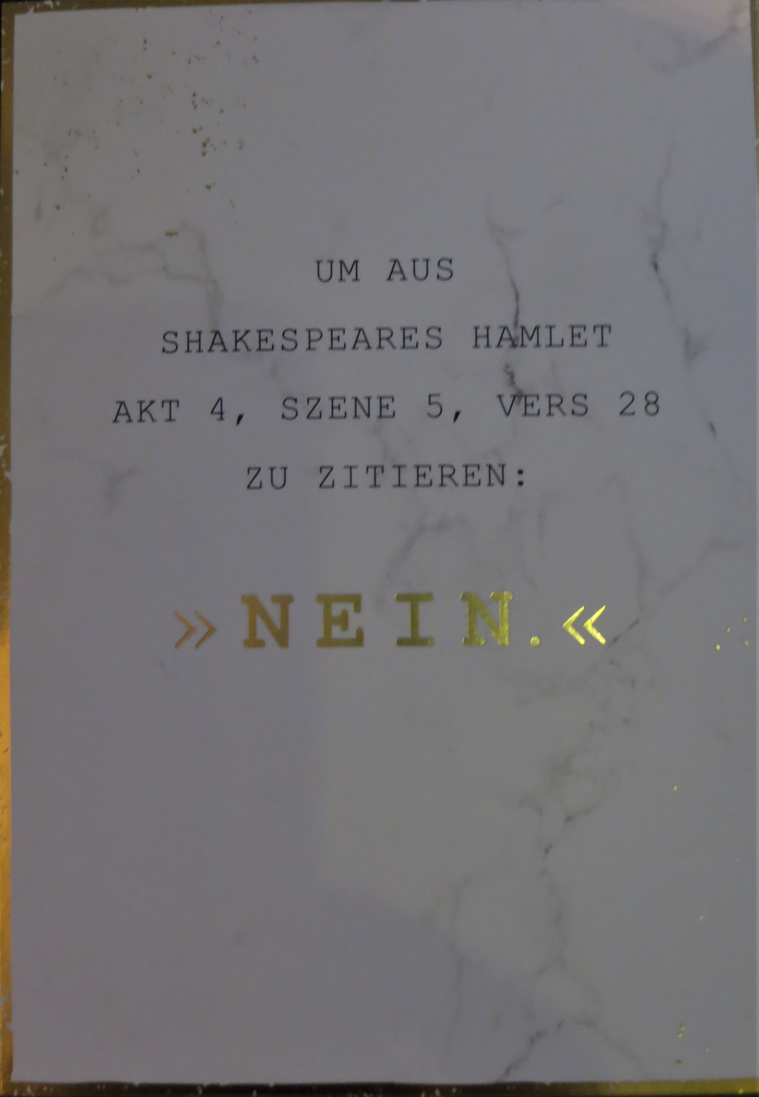 Nützlichgrusskarten - Postkarte Um aus Shakespeares Hamlet Akt 4 Szene 5 Vers 28 zu zitieren NEIN. VintageArt - Onlineshop Tante Emmer