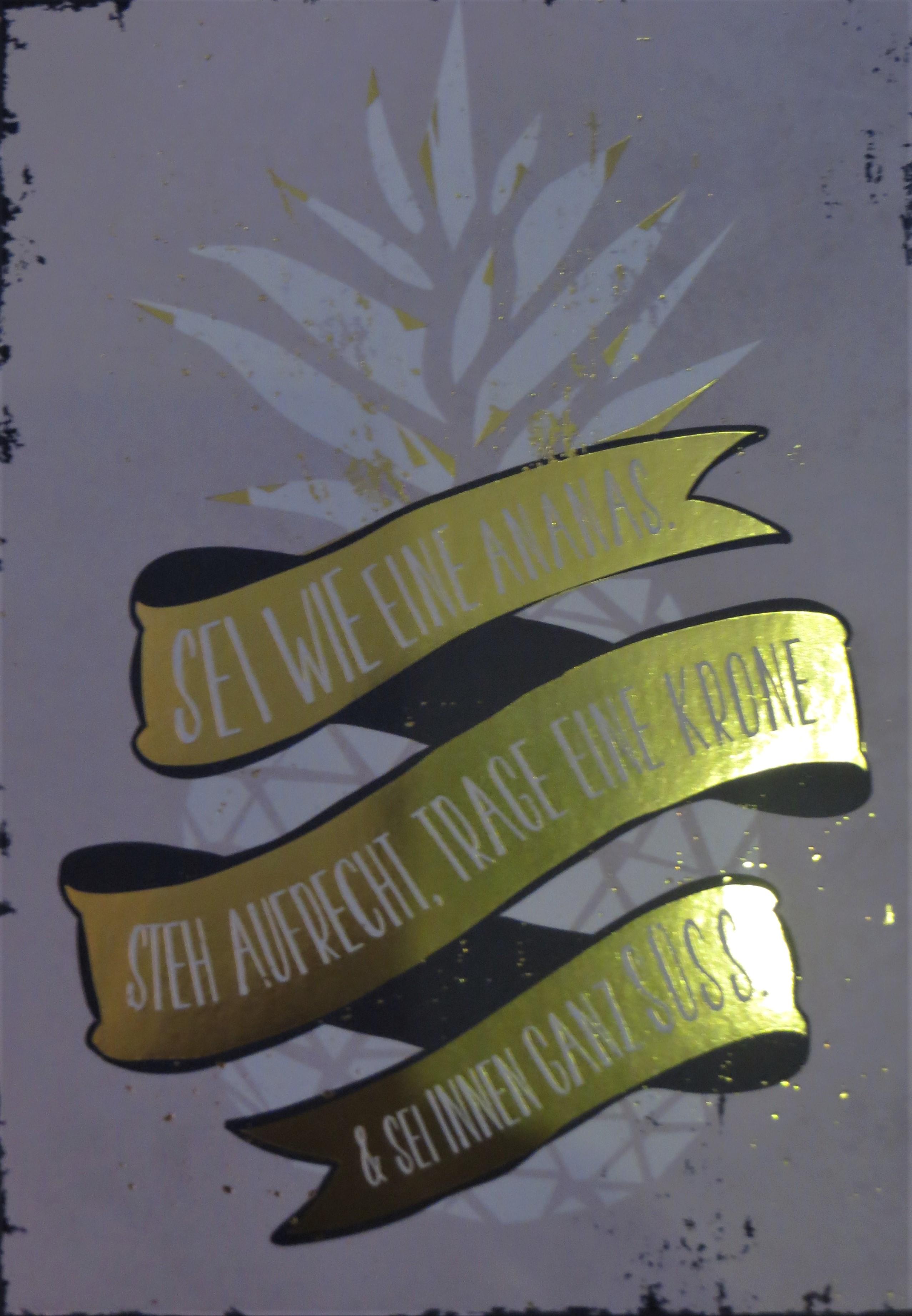 Postkarte Sei wie eine Ananas. Steh aufrecht trage eine Krone sei immer ganz süss. VintageArt