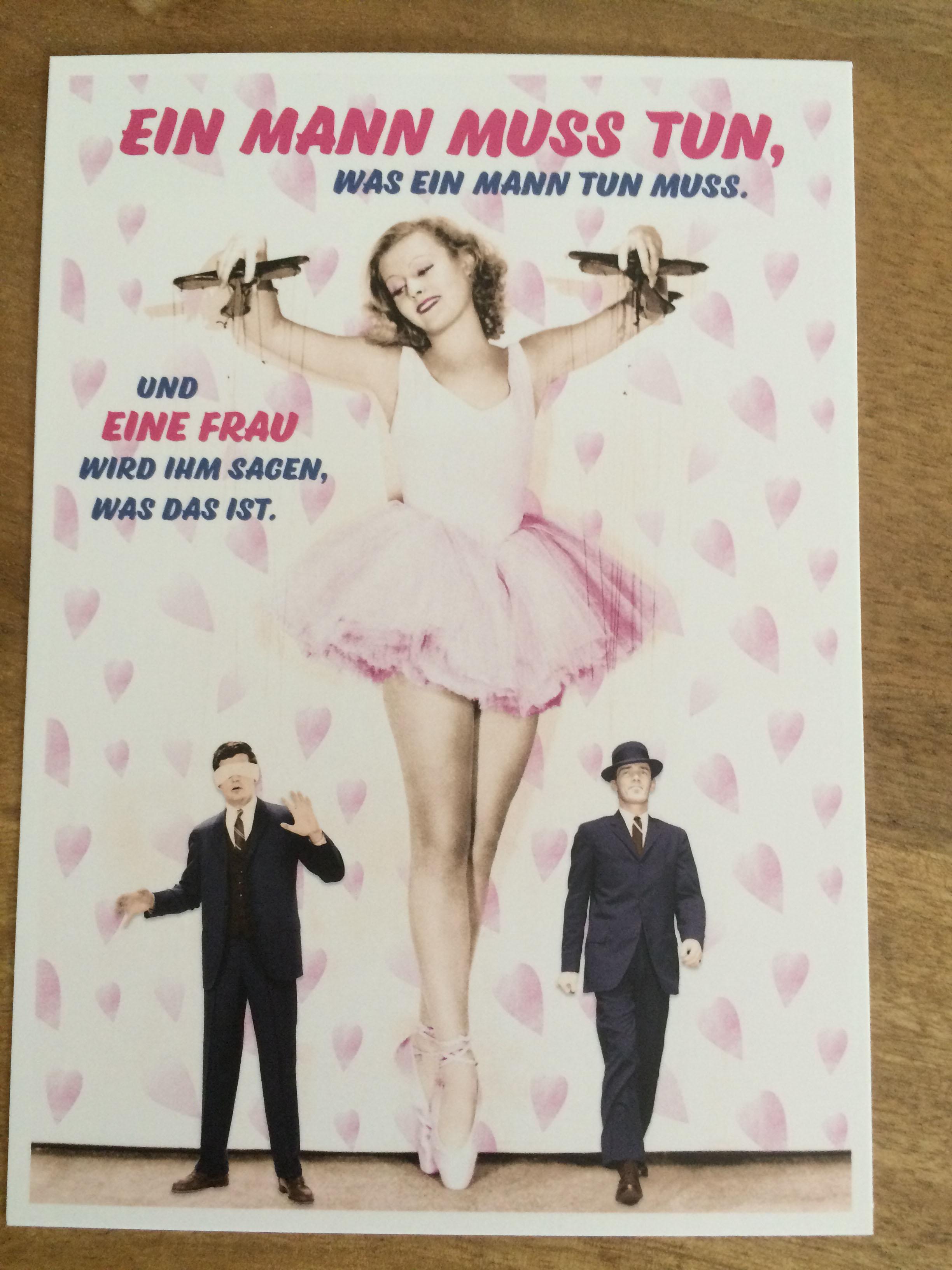 Postkarte Karte Ein Mann muss tun war ein Mann tun muss. Und eine Frau... Paloma