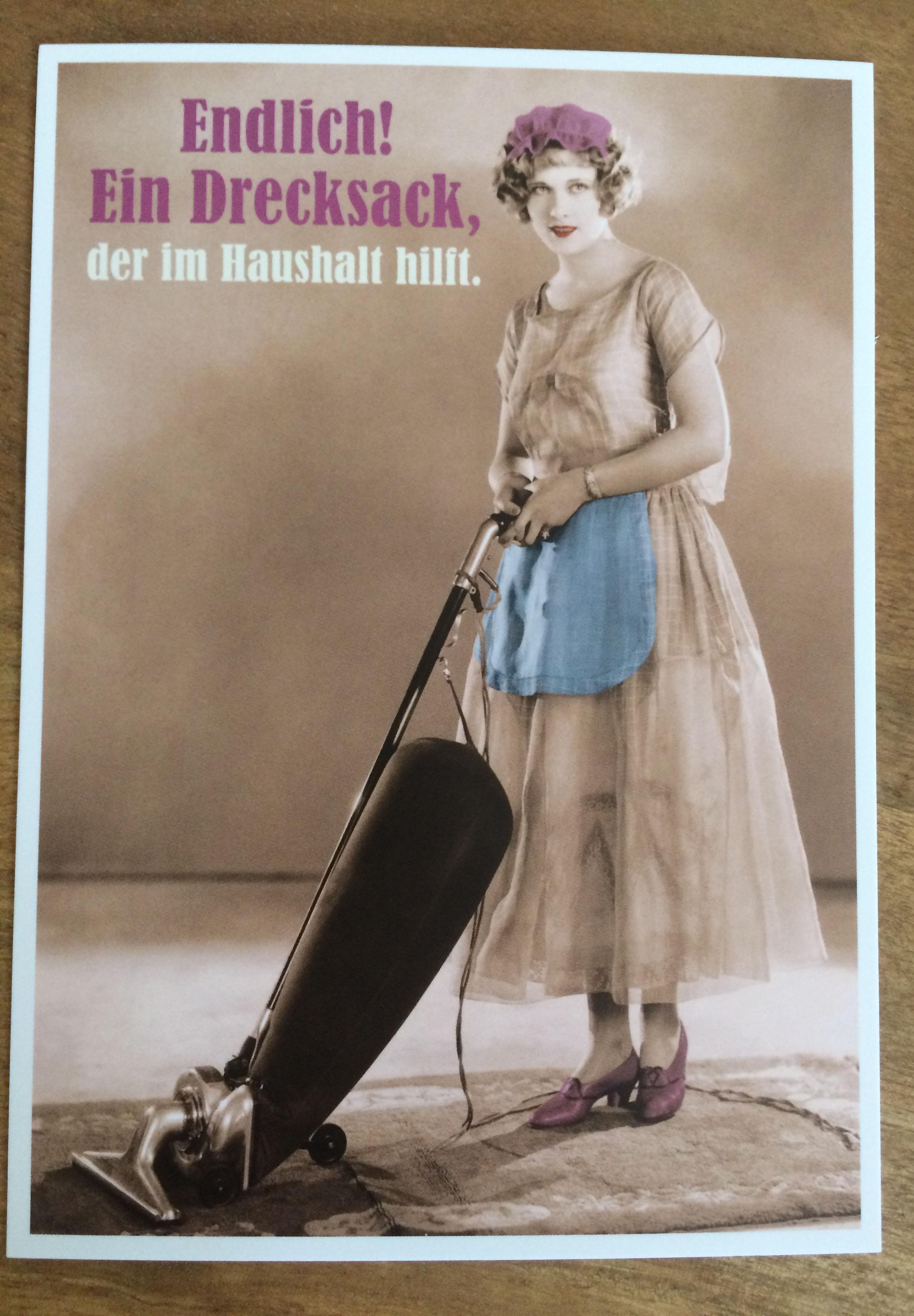 Postkarte Karte Endlich Ein Drecksack der im Haushalt hilft. Paloma