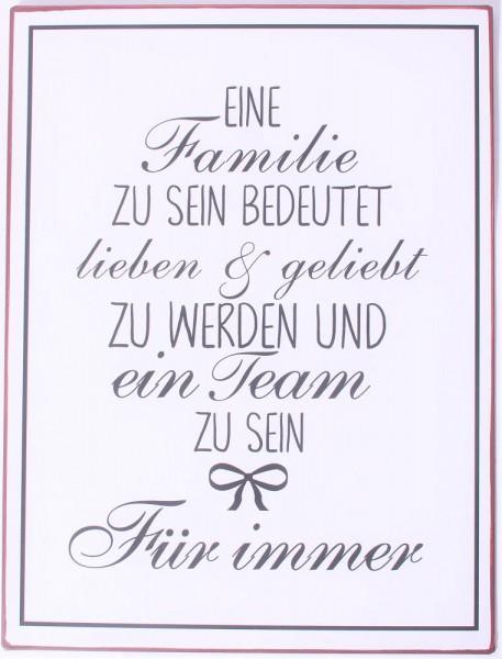 """Metall Schild """"Eine Familie zu sein bedeutet lieben & geliebt zu werden ...."""""""