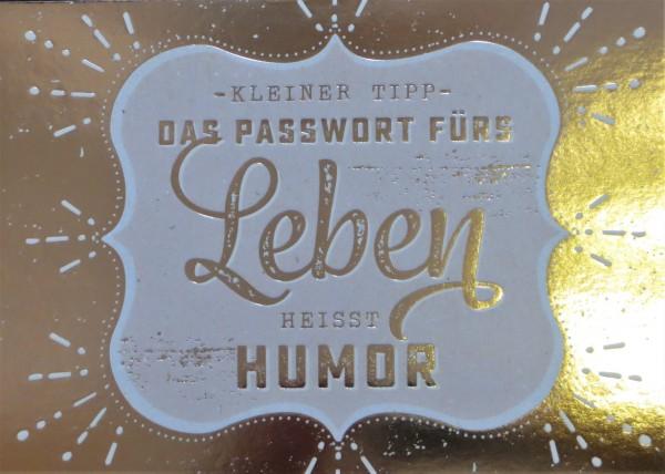 """Postkarte """"Kleiner Tipp Das Passwort fürs Leben heisst Humor.* Vintage-Art"""