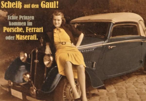 """Postkarte Karte """"Scheiß auf den Gaul! Echte Prinzen kommen im Porsche..."""""""