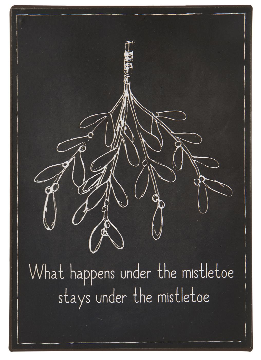 Witzigschilder - Metallschild What happens under the mistletoe.... Ib Laursen ApS - Onlineshop Tante Emmer