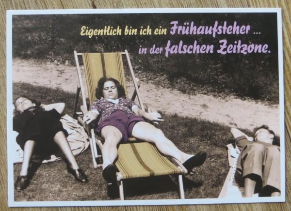 """Postkarte Karte """"Eigentlich bin ich ein Frühaufsteher.... in der falschen Zeitzone...."""" Paloma"""