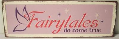 Witzigschilder - Metall Schild Fairytales do come true 2 D La Finesse - Onlineshop Tante Emmer