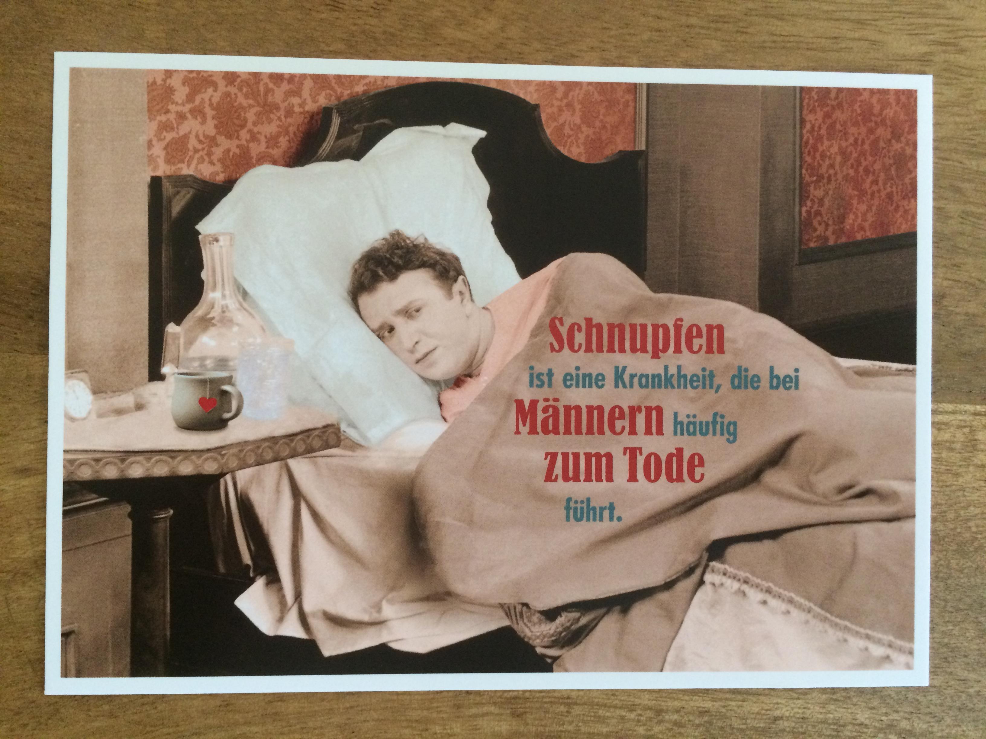 Postkarte Karte Schnupfen ist eine Krankheit die bei Männern häufig zum Tode führt. Paloma