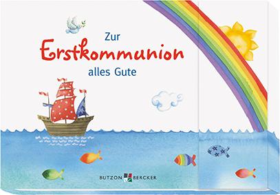 Geschenkebuch Zur Erstkommunion alles Gute