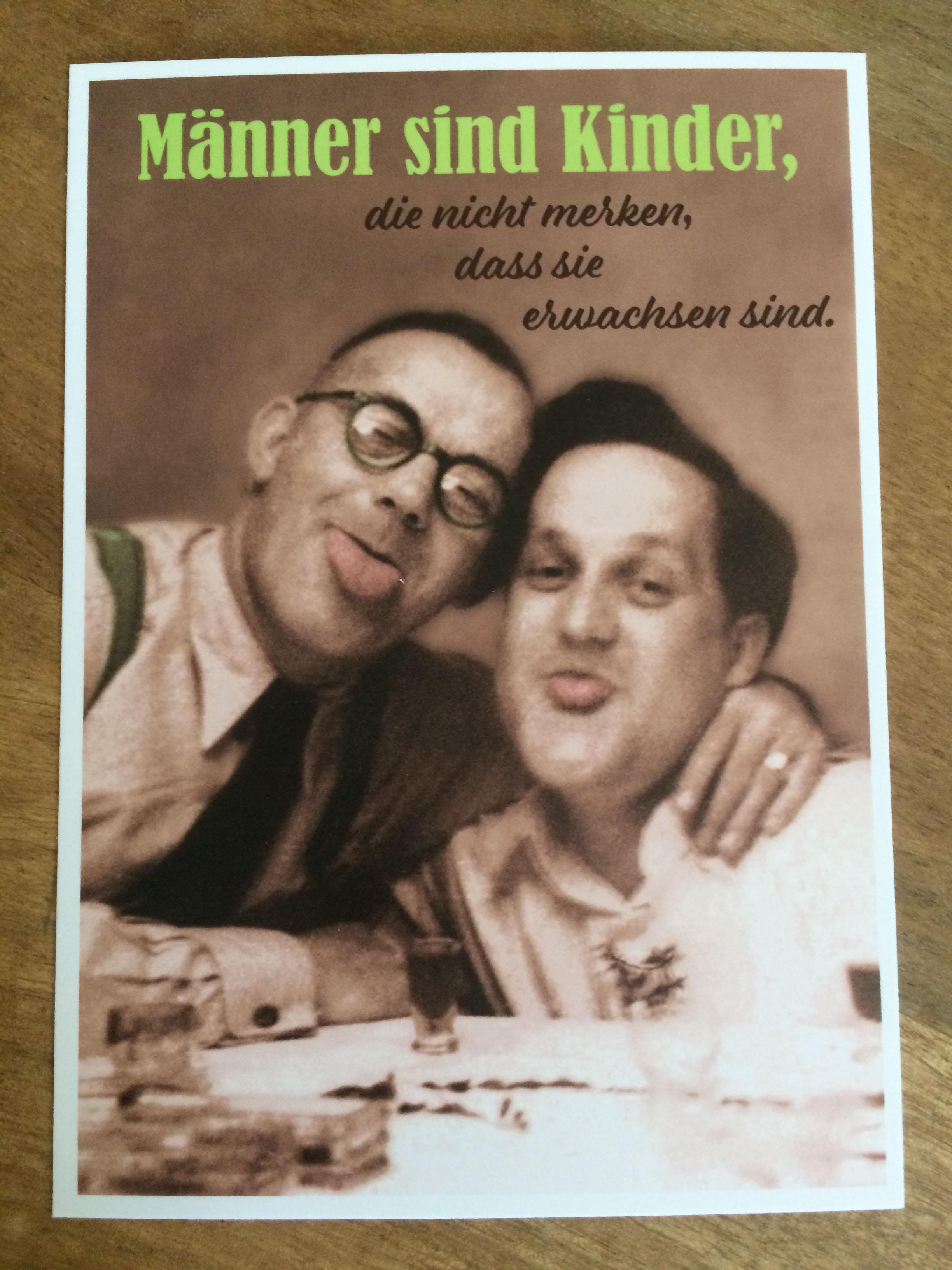 Postkarte Karte Männer sind KInder die nicht merken dass sie erwachsen sind. Paloma
