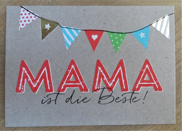 """Postkarte """"Mama ist die Beste!"""" KUNST und BILD"""