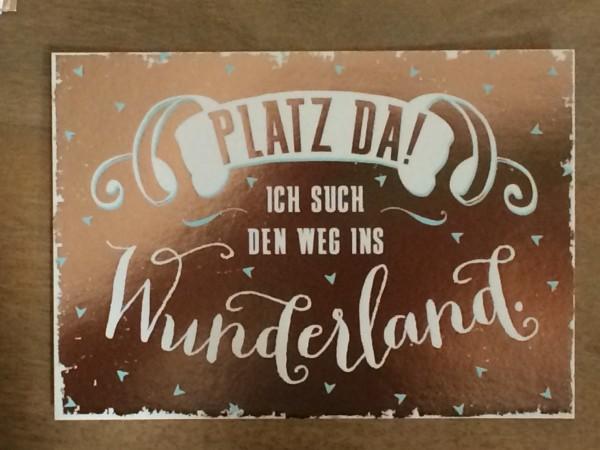 """Postkarte """"Platz da! Ich such den Weg ins Wunderland.* Vintage-Art"""