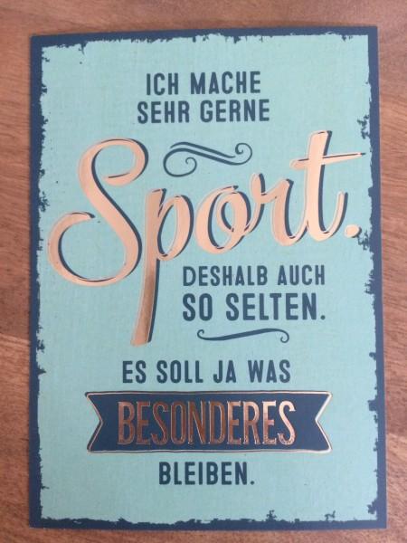 """Postkarte """"Ich mache sehr gerne Sport. Deshalb auch so selten. Es soll ja..."""" Vintage Art"""