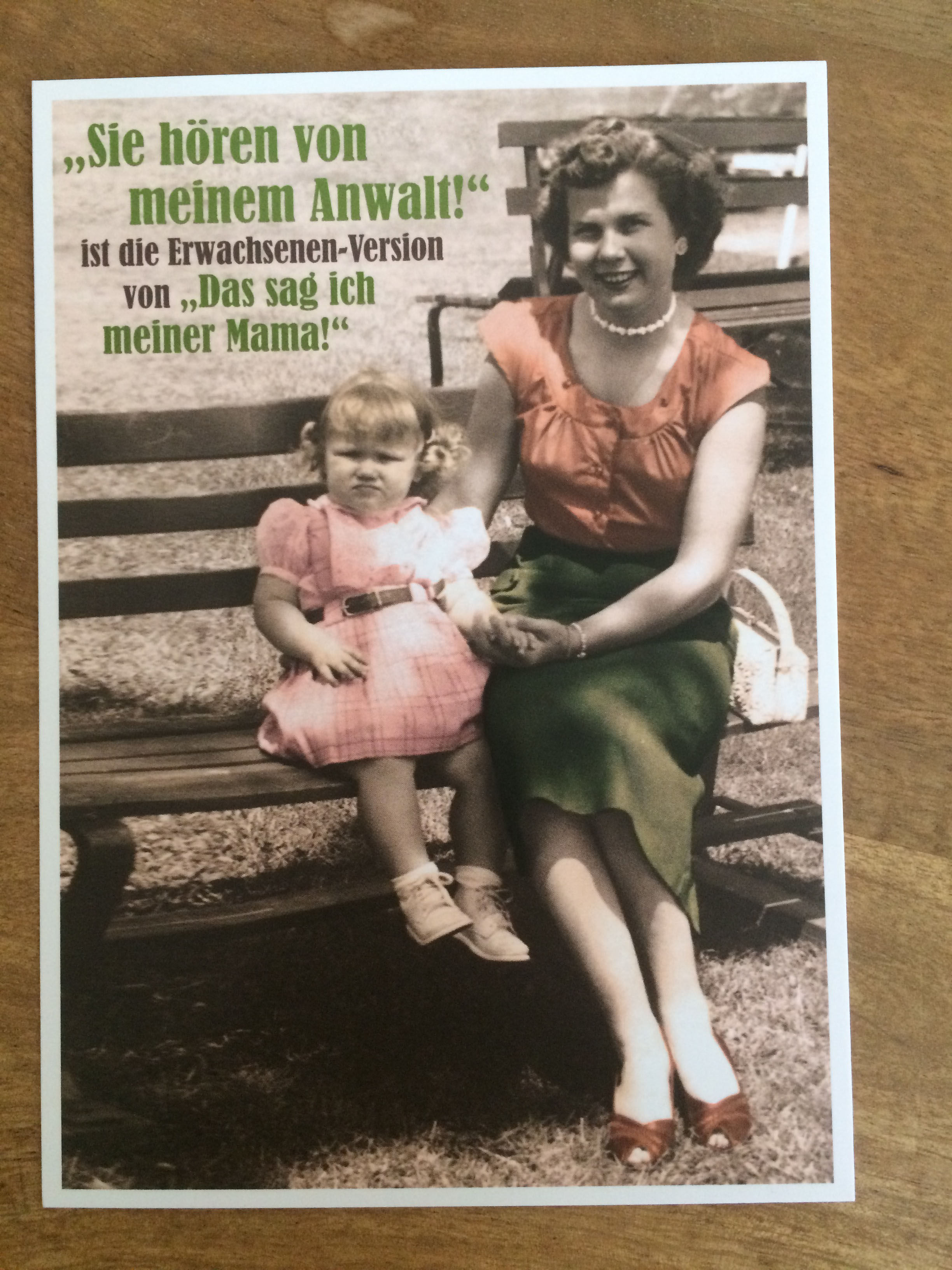 Postkarte Karte Sie hören von meinem Anwalt ist die Erwachsenen Version von .... Paloma