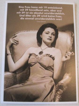 "Postkarte Karte""Eine Frau kann mit 19 entzückend, mit 29...."" Paloma"