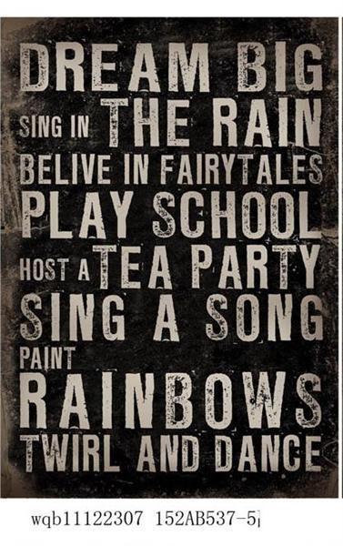 """Canvas-Schild """"DREAM BIG, SING IN THE RAIN..."""" La Finesse"""