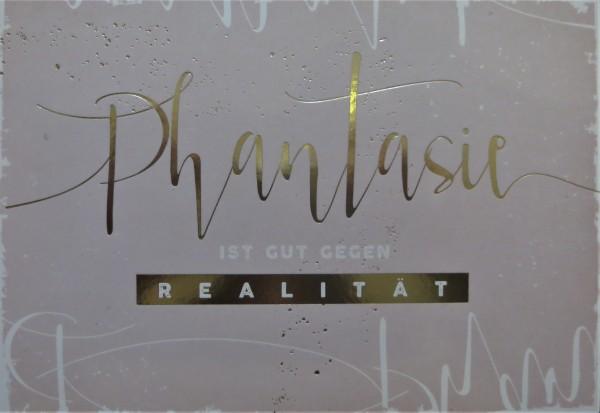 "Postkarte ""Phantasie ist gut gegen Realität"" VintageArt"
