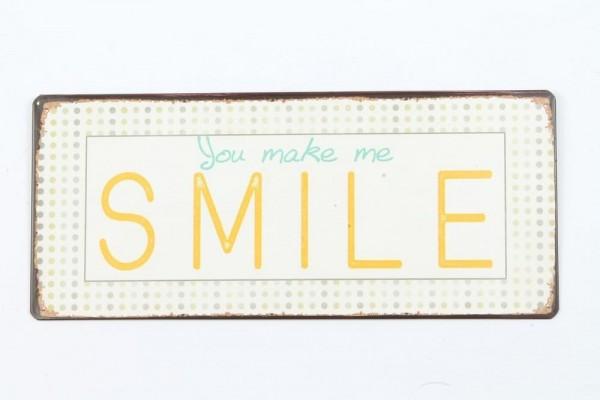 "Metall Schild ""You make me smile"""