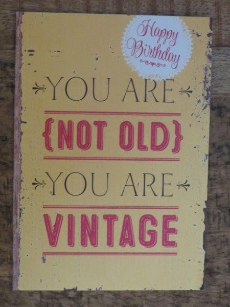 "Postkarte ""You are (not old) you are vintage"""