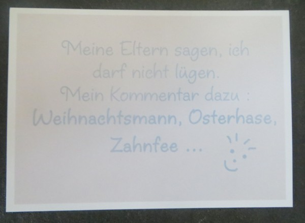 """Karte Postkarte """"Meine Eltern sagen, ich darf nicht lügen. Mein Kommentar...."""""""