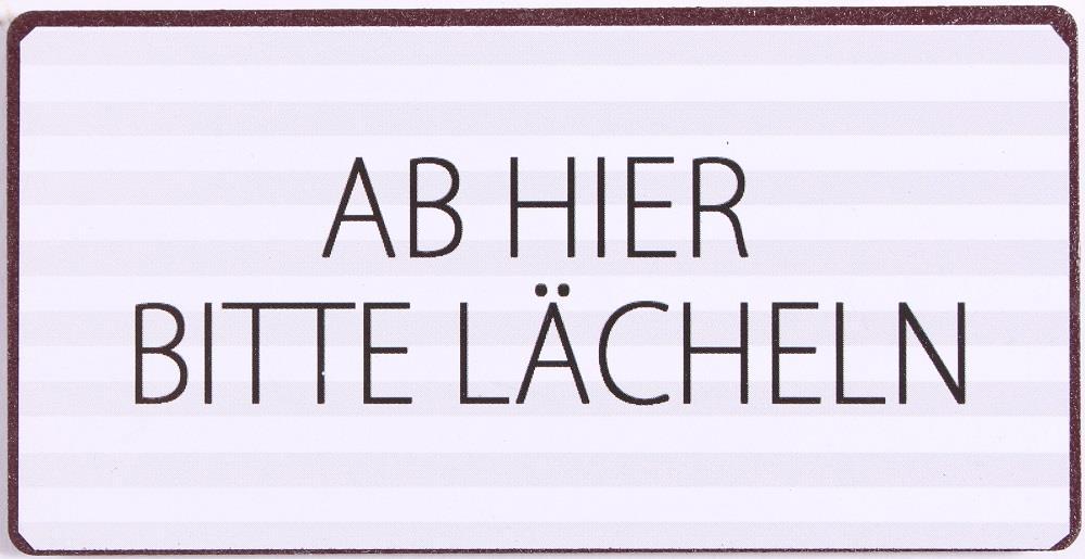 Magnet AB HIER BITTE LÄCHELN La Finesse