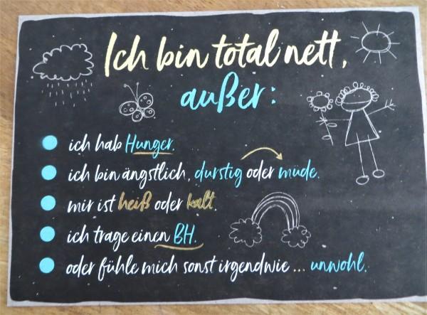 """Postkarte """"Ich bin total nett, außer: ...."""" KUNST und BILD"""