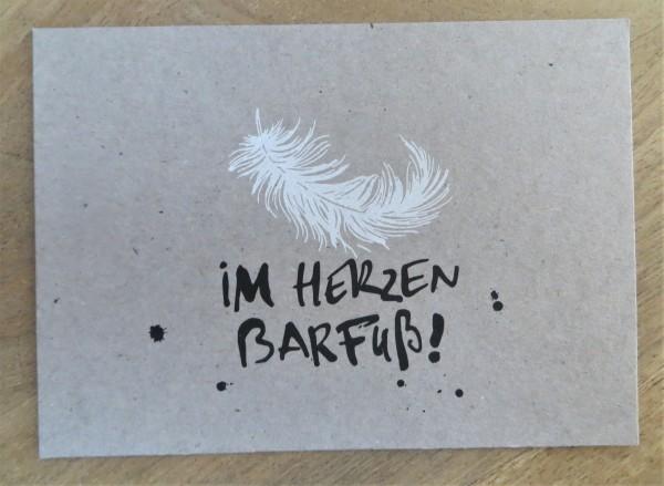 """Postkarte """"Im Herzen barfuß!"""" KUNST und BILD"""