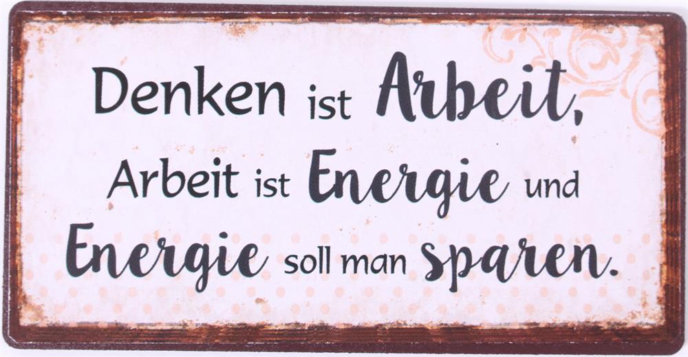 Magnet Denken ist Arbeit Arbeit ist Energie und Energie soll man sparen