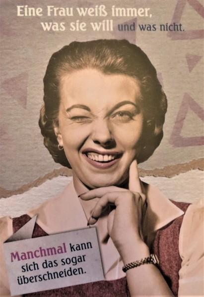 """Postkarte Karte """"Eine Frau weiß immer, was sie will und was nicht."""""""