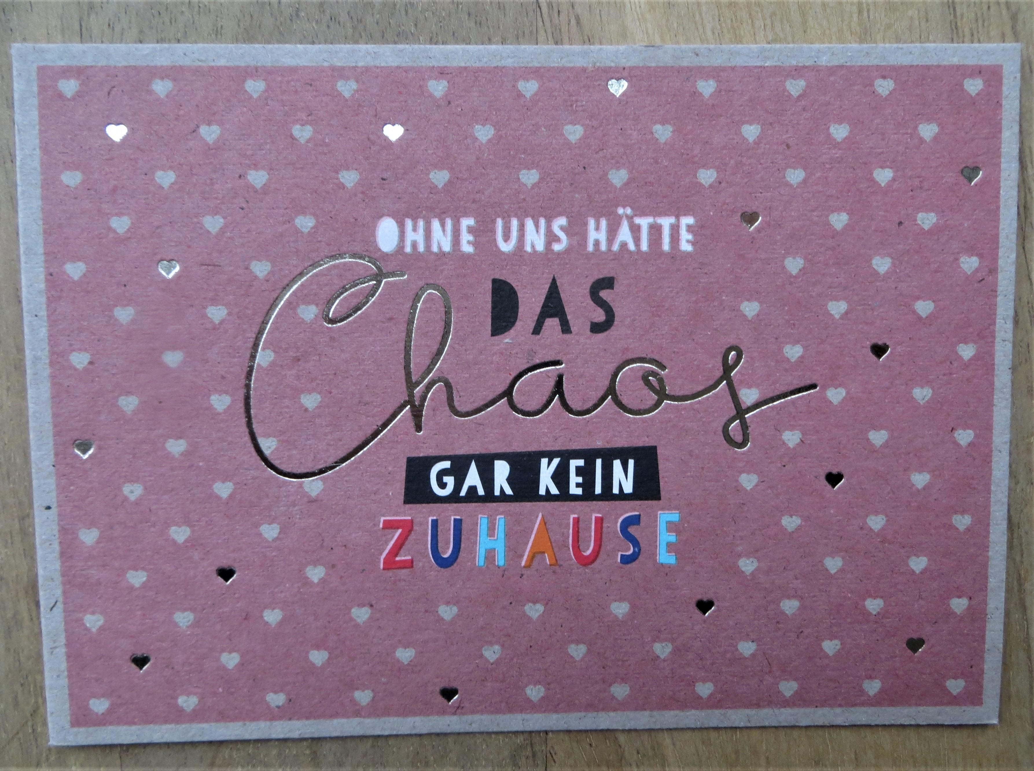 Nützlichgrusskarten - Postkarte Ohne uns hätte das Chaos gar kein Zuhause. KUNST und BILD - Onlineshop Tante Emmer