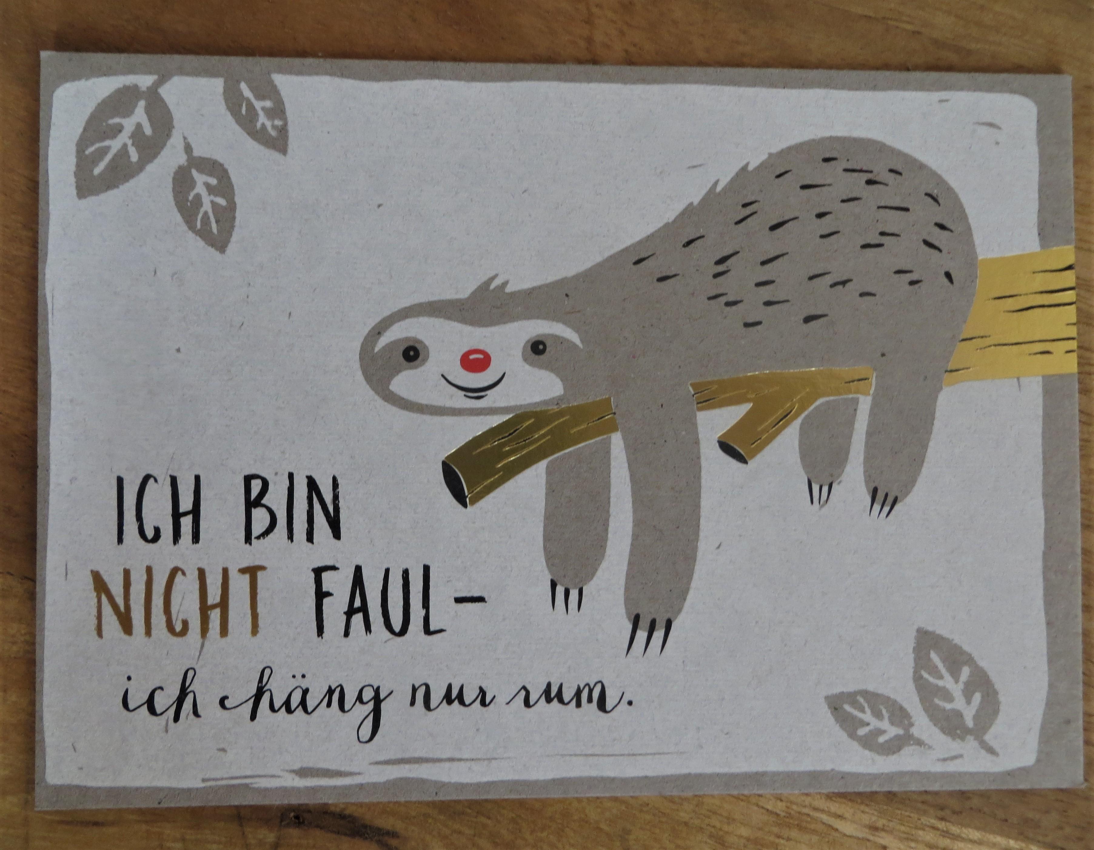 Nützlichgrusskarten - Postkarte Ich bin nicht faul ich hänge nur rum. KUNST und BILD - Onlineshop Tante Emmer