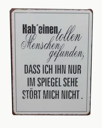 """Metall Schild """"Hab' einen tollen Menschen gefunden..."""""""