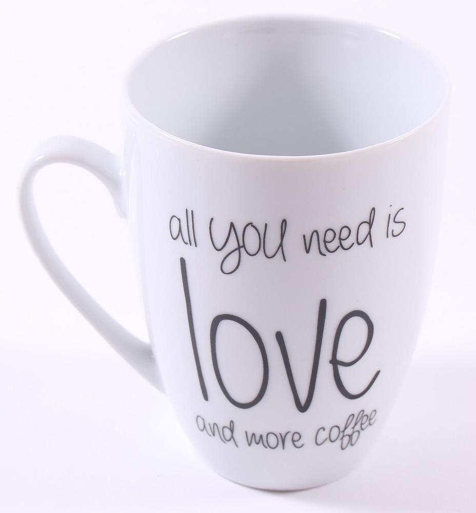 Cup Kaffeebecher All you need is love and more coffee
